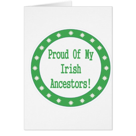 Proud Of My Irish Ancestors Card