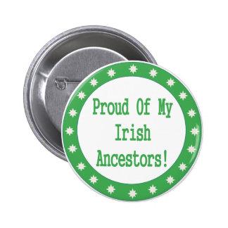 Proud Of My Irish Ancestors Pinback Button