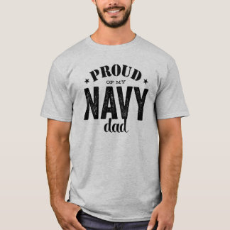 Proud of my Navy Dad T-Shirt