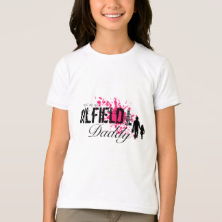 Proud of my Oilfield Daddy (Pink) T-Shirt