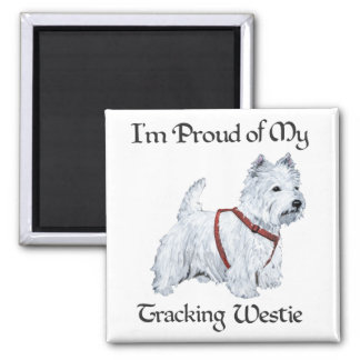 Proud of My Tracking Westie 2 Inch Square Magnet