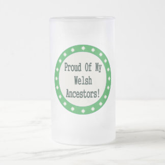 Proud Of My Welsh Ancestors Coffee Mug