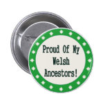 Proud Of My Welsh Ancestors Pins