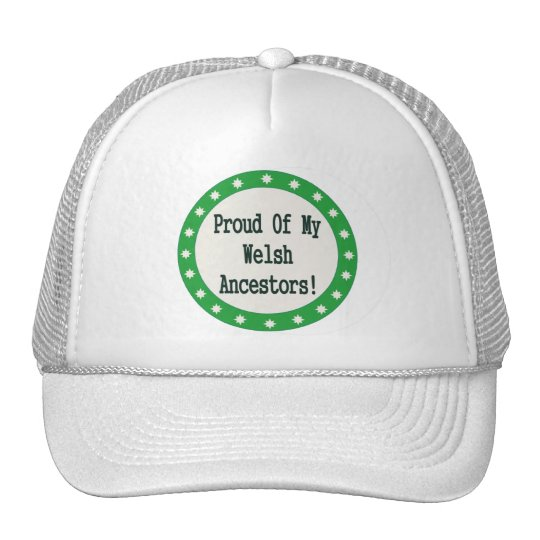 Proud Of My Welsh Ancestors Trucker Hat