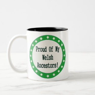 Proud Of My Welsh Ancestors Two-Tone Coffee Mug
