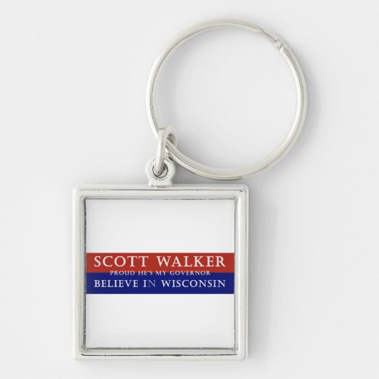Proud of Scott Walker Keychain