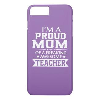 PROUD OF TEACHER'S MOM iPhone 7 PLUS CASE
