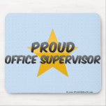 Proud Office Supervisor Mouse Pad