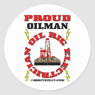 Proud Oilman,Oil Rig Electrician,Oil Rig Sticker, Classic Round Sticker