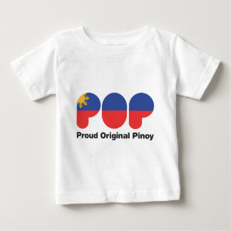 PROUD ORIGINAL PINOY wht  (TM) Baby T-Shirt