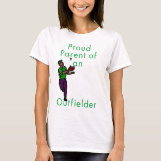 Proud Outfielder Parent T-Shirt