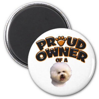 Proud Owner of a Bichon Frise Magnet