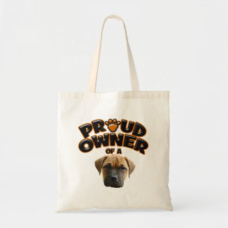 Proud Owner of a Bull Mastiff Tote Bags