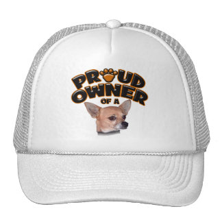 Proud Owner of a Chihuahua Trucker Hat