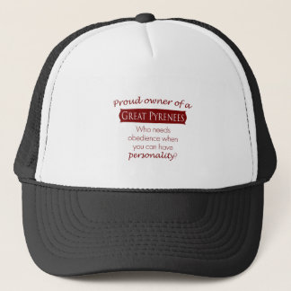 Proud Owner of a  Great Pyrenees Trucker Hat