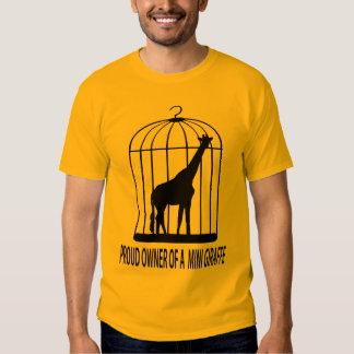 Proud Owner of a Mini Giraffe Shirts