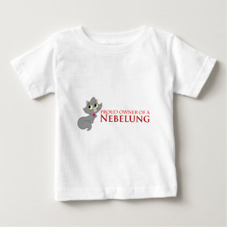Proud Owner of a Nebelung Baby T-Shirt