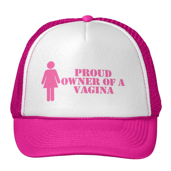 """Proud Owner of A Vagina"" Feminist Hat"
