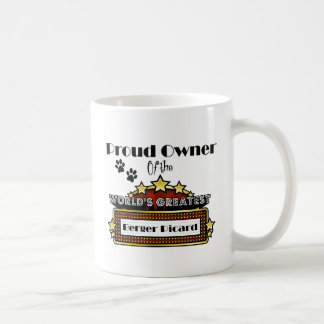 Proud Owner World's Greatest Berger Picard Coffee Mug