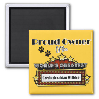Proud Owner World's Greatest Czechoslovakian Wolfd 2 Inch Square Magnet