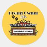 Proud Owner World's Greatest English Bulldog Round Stickers