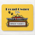 Proud Owner World's Greatest Entlebucher Mountain Mouse Pad