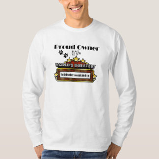 Proud Owner World's Greatest Entlebucher Mountain T-Shirt
