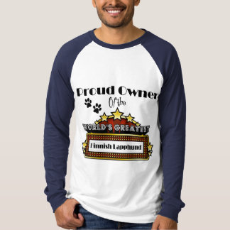 Proud Owner World's Greatest Finnish Lapphund Tee Shirt
