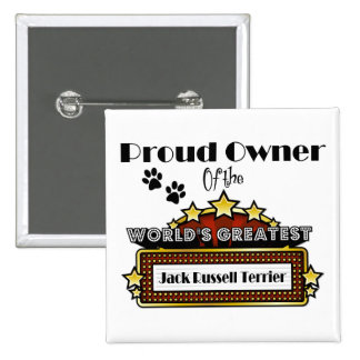 Proud Owner World's Greatest Jack Russell Terrier Pinback Button