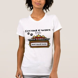 Proud Owner World's Greatest Jack Russell Terrier Tee Shirt