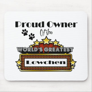 Proud Owner World's Greatest Lowchen Mouse Pad