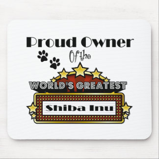 Proud Owner World's Greatest Shiba Inu Mouse Pad