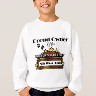 Proud Owner World's Greatest Shiba Inu Sweatshirt