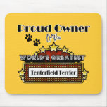Proud Owner World's Greatest Tenterfield Terrier Mouse Pad