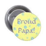 Proud Papa! - Button