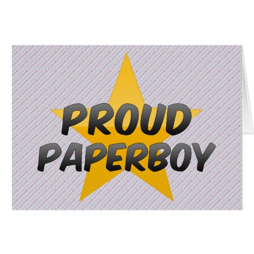 Proud Paperboy Cards