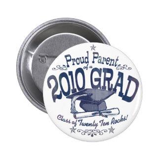 Proud Parent of 2010 Graduate 2 Inch Round Button