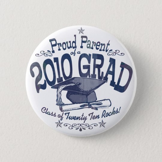 Proud Parent of 2010 Graduate Pinback Button