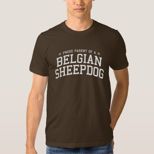 Proud Parent of a Belgian Sheepdog Dark Tee