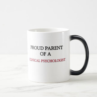 Proud Parent Of A CLINICAL PSYCHOLOGIST Coffee Mugs