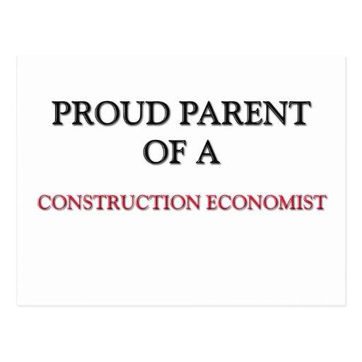 Proud Parent Of A CONSTRUCTION ECONOMIST Post Card