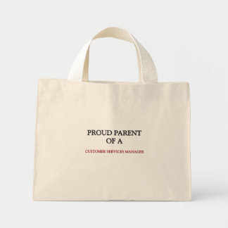 Proud Parent Of A CUSTOMER SERVICES MANAGER Canvas Bag
