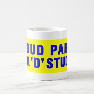 PROUD PARENT OF A 'D' STUDENT COFFEE MUGS