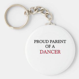 Proud Parent Of A DANCER Keychain