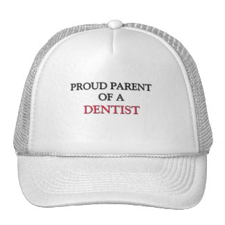 Proud Parent Of A DENTIST Mesh Hats
