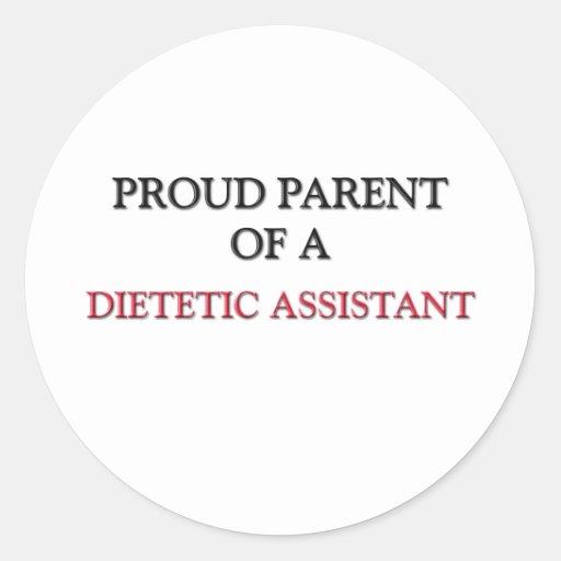 Proud Parent Of A DIETETIC ASSISTANT Classic Round Sticker