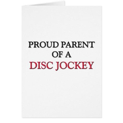 Proud Parent Of A DISC JOCKEY Greeting Card