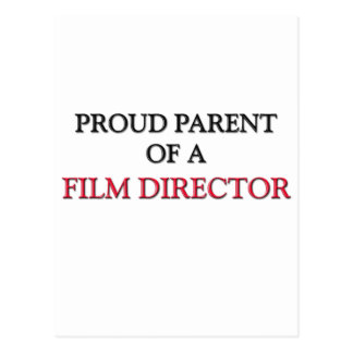Proud Parent Of A FILM DIRECTOR Postcard