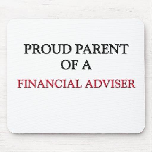 Proud Parent Of A FINANCIAL ADVISER Mouse Pad