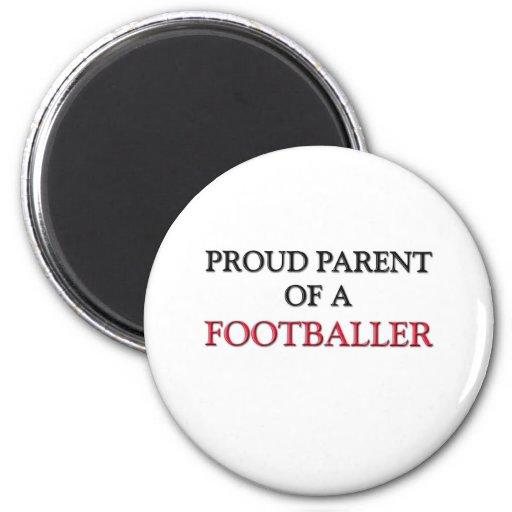 Proud Parent Of A FOOTBALLER Refrigerator Magnet